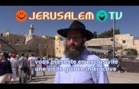 Visitez Jerusalem avec rav Haim Dynovisz