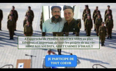 Pour Pessah aidons nos soldats